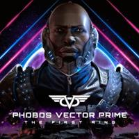 Phobos Vector Prime : The First Ring [2018]