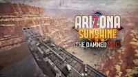 Arizona Sunshine - The Damned - PC