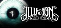 Illusion : A Tale of the Mind [2018]