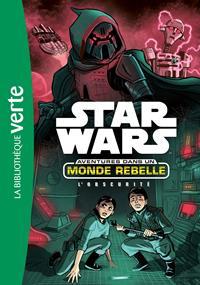 Star Wars : Aventures dans un Monde Rebelle : L'Obscurité #5 [2018]