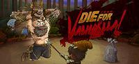 Die for Valhalla! [2018]
