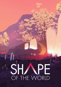 Shape of the World [2018]