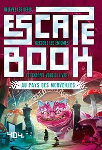 Escape book : Le Pays des Merveilles [2019]