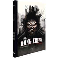 King Kong : The Kong Crew : Manhattan Jungle #1 [2019]