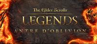 The Elder Scrolls : Legends - L'Antre d'Oblivion - PC