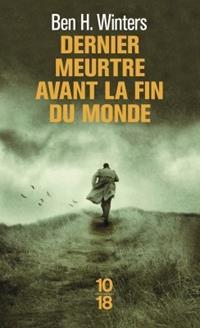 Dernier meurtre avant la fin du monde #1 [2013]