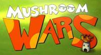 Mushroom Wars [2009]