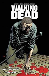 Walking Dead : L'appel aux armes #26 [2016]