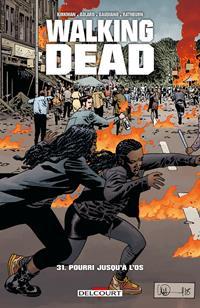 Walking Dead : Pourri jusqu'à l'os #31 [2019]
