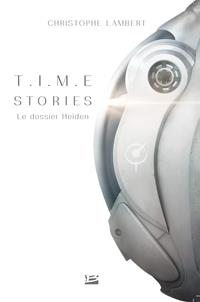T.I.M.E Stories : Le Dossier Heiden [2019]