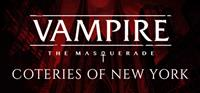 Vampire : The Masquerade – Coteries of New York - PC