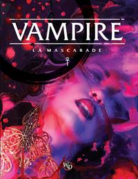 Monde des Ténèbres : Vampire : la Mascarade 5ème édition [2019]