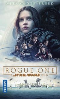 Une histoire de Star Wars : Rogue One : A Star Wars Story [2017]