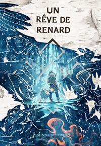 Un Rêve de Renard [2019]