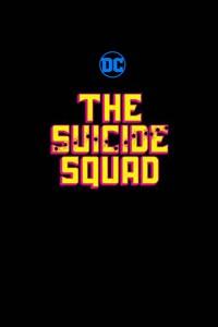 L'escadron Suicide : Suicide Squad 2 [2021]