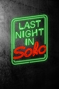 Last Night in Soho [2021]