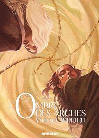 Les Mondes Miroirs : L'Ombre des Arches #2 [2019]