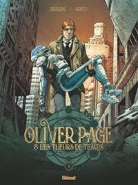 Oliver Page et les Tueurs de Temps #1 [2019]