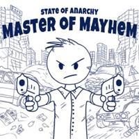 State of Anarchy : Master of Mayhem [2017]