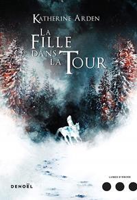 Trilogie d'une Nuit d'Hiver : La Fille dans la Tour #2 [2019]