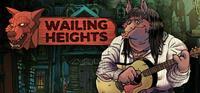 Wailing Heights [2016]