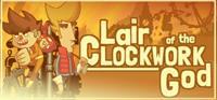 Lair of the Clockwork God [2020]