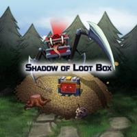 Shadow of Loot Box [2018]