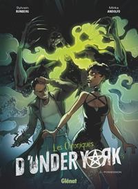 Les Chroniques d'Under York : Possession #2 [2020]