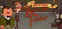 The Adventures of Bertram Fiddle [2015]