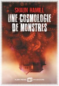 Une Cosmologie de Monstres [2019]