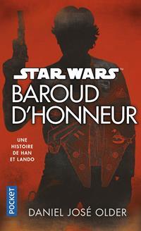 Star Wars : Baroud d'Honneur [2018]