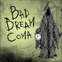 Bad Dream : Coma [2017]