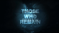 Those Who Remain - XBLA