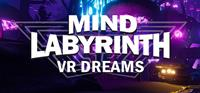 Mind Labyrinth VR Dreams [2018]