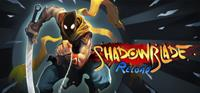 Shadow Blade : Reload [2015]