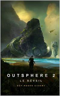 Outsphere : Le Réveil #2 [2020]
