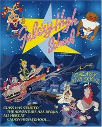 Galaxy High School [1986]
