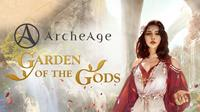 ArcheAge: Garden of the Gods [2020]