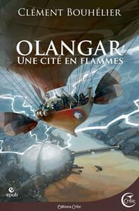 Olangar : Une cité en flammes [2020]