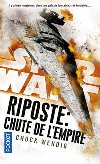 Star Wars : Riposte : Chute de l'Empire [2019]