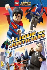 LEGO DC Comics Super Heroes : La Ligue des justiciers - L'Attaque de la Légion maudite [2017]