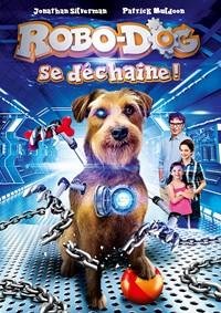 Robo-Dog se déchaîne ! [2017]