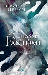 La Chasse Fantôme #1 [2020]