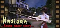 Kwaidan : Azuma Manor Story - PC