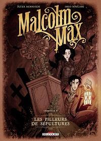 Malcom Max : Les pilleurs de sépultures #1 [2020]