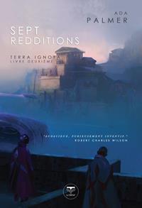 Terra Ignota : Sept Redditions #2 [2020]