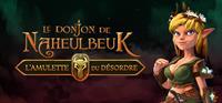 Le Donjon de Naheulbeuk : L'Amulette du Désordre - PC