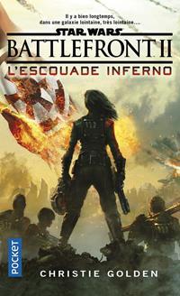 Star Wars : Battlefront II : L'Escouade Inferno [2019]
