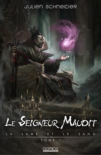 La Lame et le Sang : Le Seigneur maudit #1 [2020]