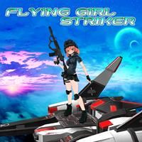 Flying Girl Striker [2019]